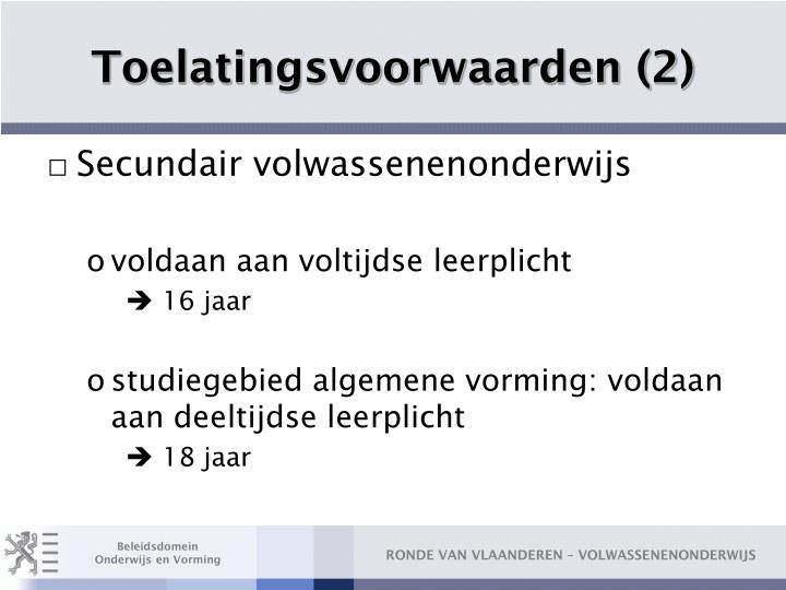 Toelatingsvoorwaarden (2)