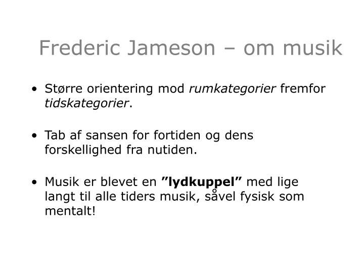 Frederic Jameson – om musik