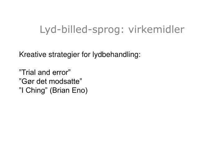 Lyd-billed-sprog: virkemidler