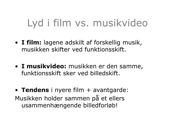 Lyd i film vs. musikvideo