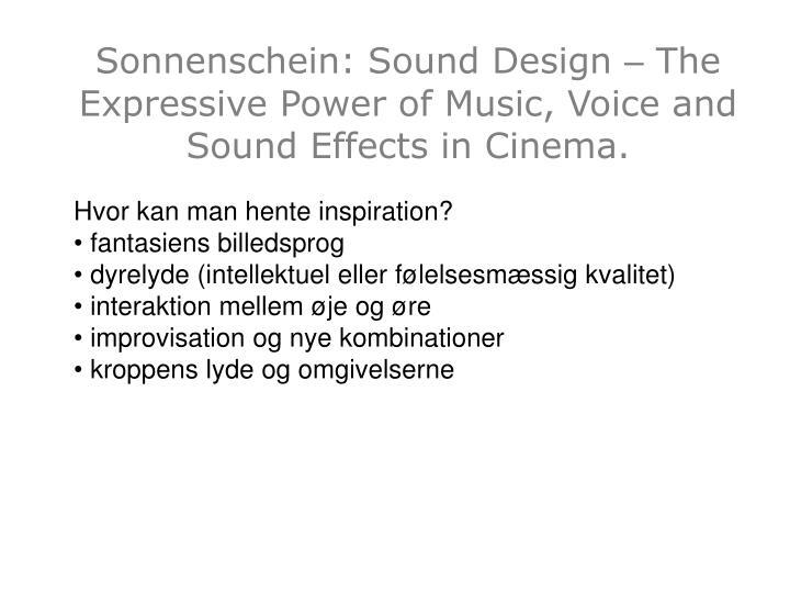 Sonnenschein: Sound Design