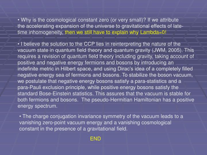 Why is the cosmological constant zero (or very small)? If we attribute the accelerating expansion of the universe to gravitational effects of late-time inhomogeneity,