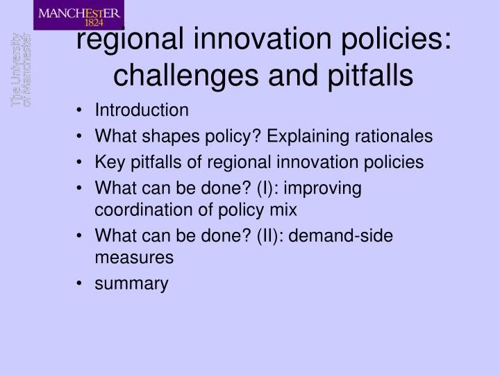 Regional innovation policies challenges and pitfalls