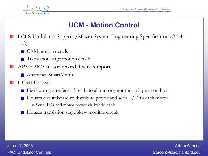 UCM - Motion Control