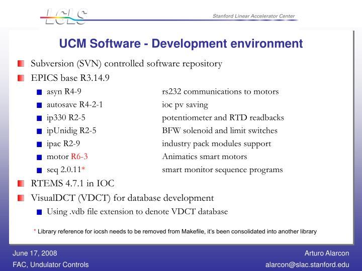 UCM Software - Development environment