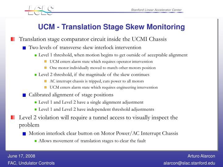 UCM - Translation Stage Skew Monitoring