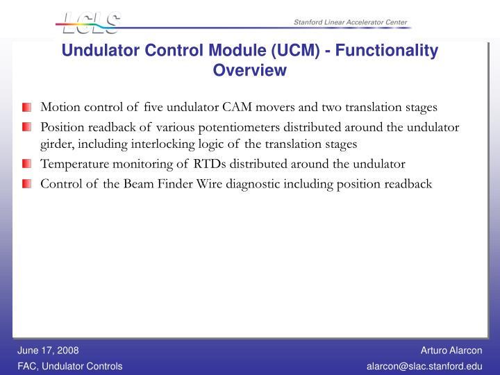 Undulator Control Module (UCM) - Functionality Overview
