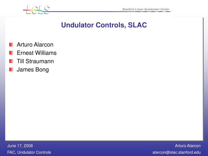 Undulator controls slac