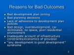 reasons for bad outcomes