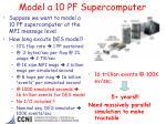 model a 10 pf supercomputer
