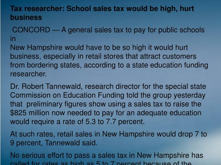 Tax researcher: School sales tax would be high, hurt business