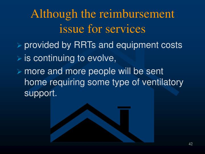 Although the reimbursement issue for services