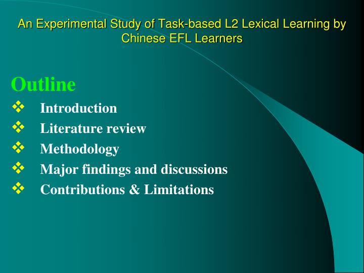 An experimental study of task based l2 lexical learning by chinese efl learners