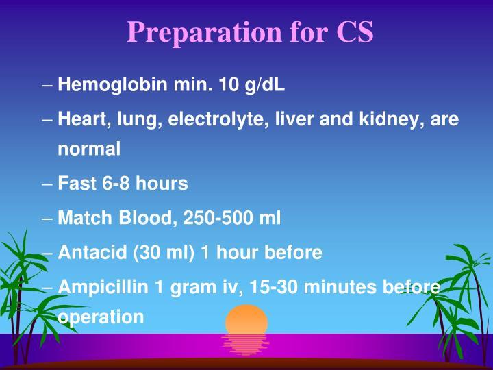 Preparation for CS