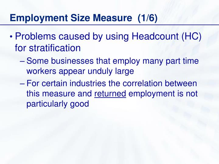 Employment Size Measure  (1/6)