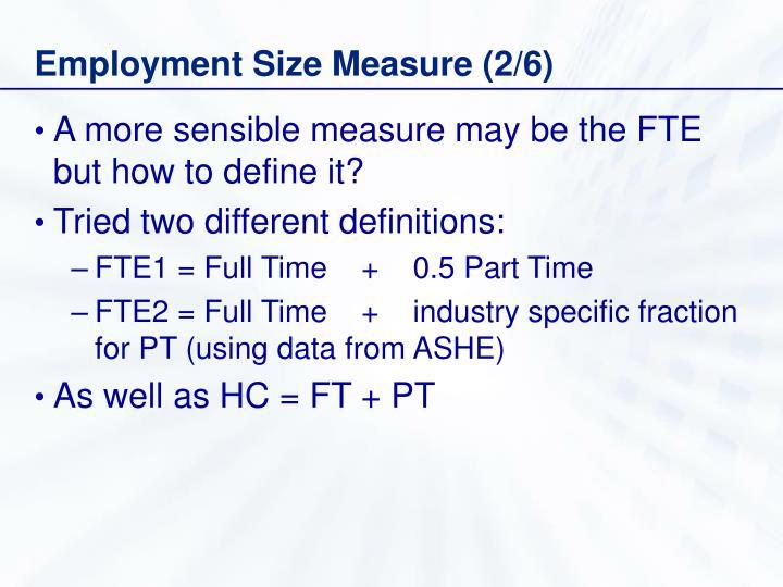 Employment Size Measure (2/6)