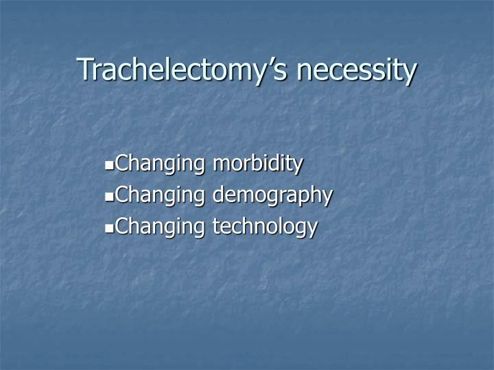 Trachelectomy's necessity