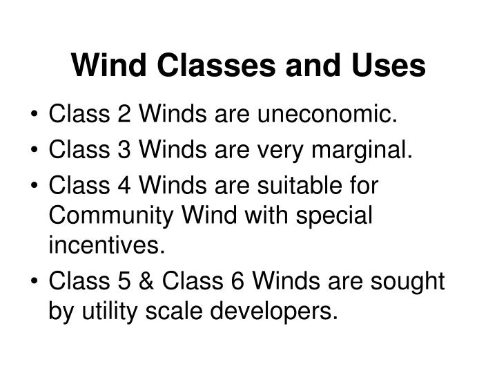 Wind Classes and Uses