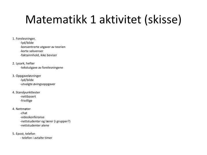Matematikk 1 aktivitet (skisse)