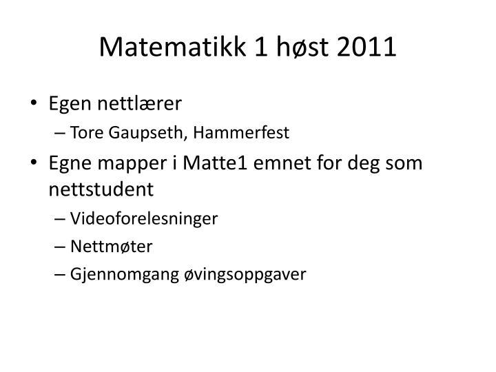 Matematikk 1 høst 2011