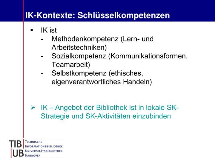 IK-Kontexte: Schlüsselkompetenzen
