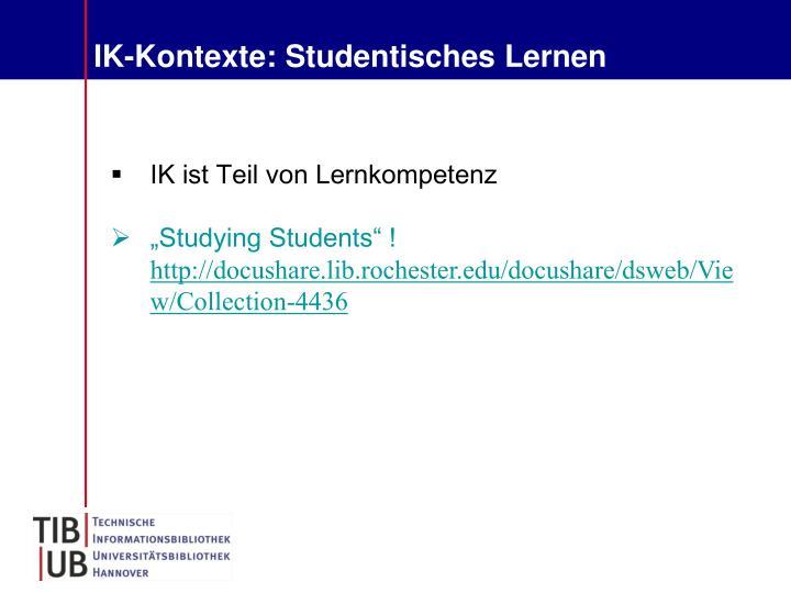 IK-Kontexte: Studentisches Lernen