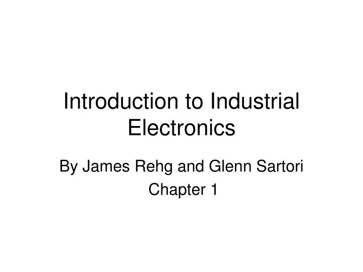 introduction to industrial electronics n.