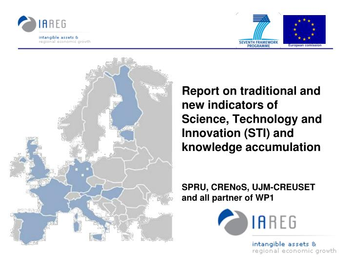 Report on traditional and new indicators of Science, Technology and Innovation (STI) and knowledge a...
