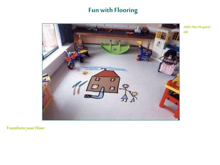 Fun with Flooring