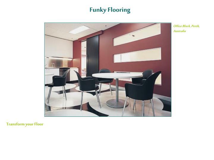 Funky Flooring