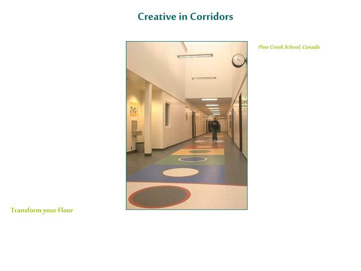 Creative in Corridors