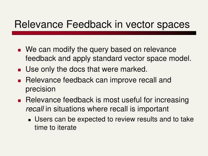 Relevance Feedback in vector spaces
