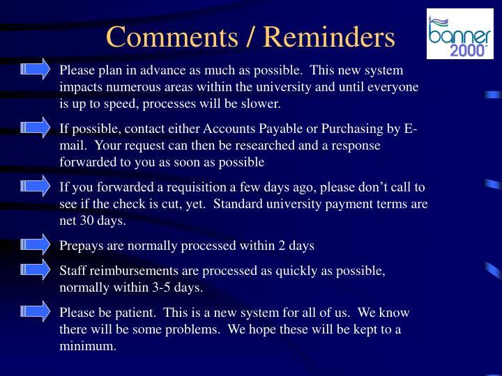 Comments / Reminders