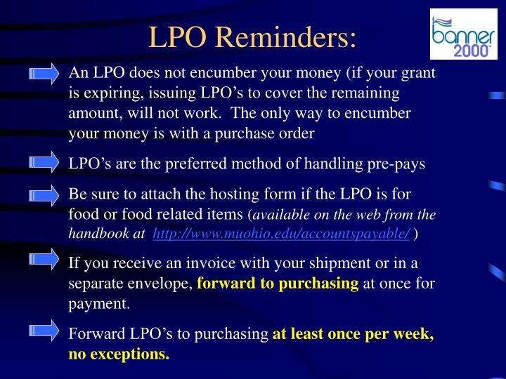 LPO Reminders:
