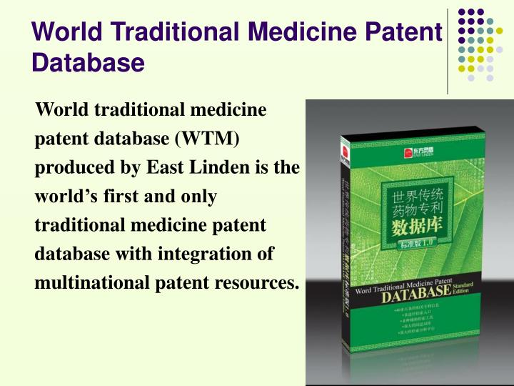 World traditional medicine patent database