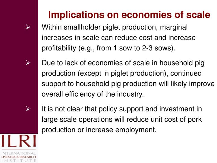 Implications on economies of scale