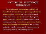 naturalne substancje toksyczne