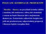polecane kombinacje produkt w1