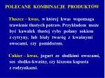 polecane kombinacje produkt w2