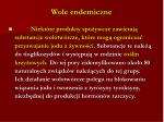 wole endemiczne1