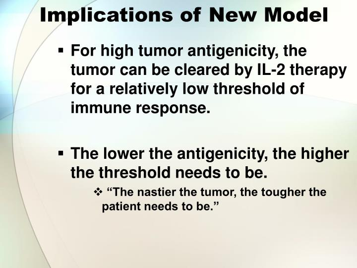 Implications of New Model