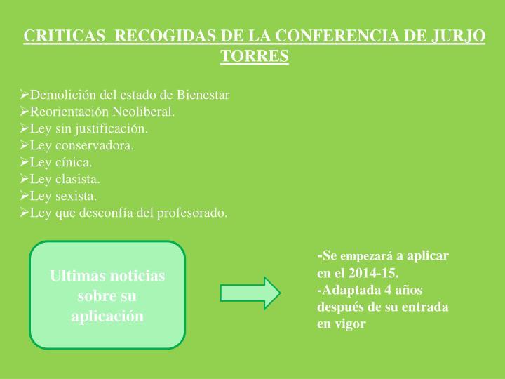 CRITICAS  RECOGIDAS DE LA CONFERENCIA DE JURJO TORRES
