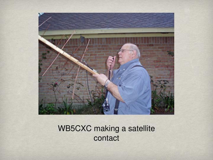 WB5CXC making a satellite