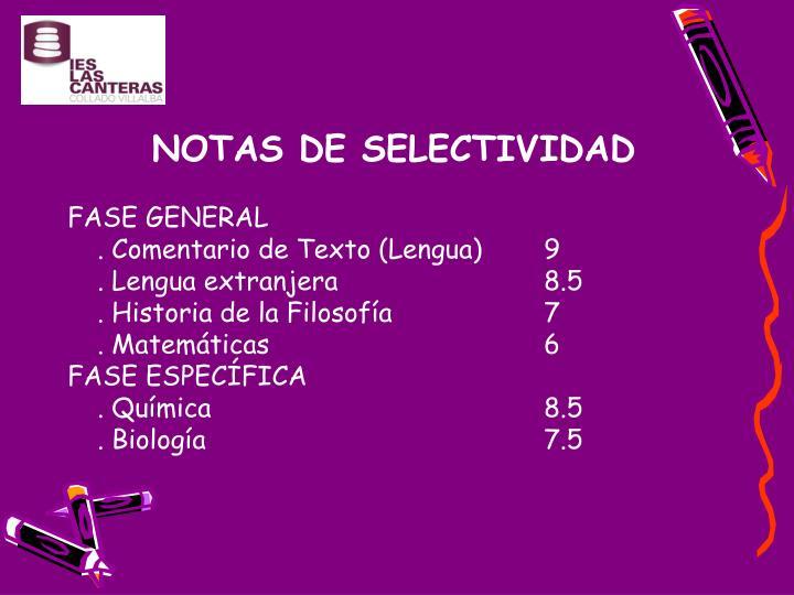 NOTAS DE SELECTIVIDAD