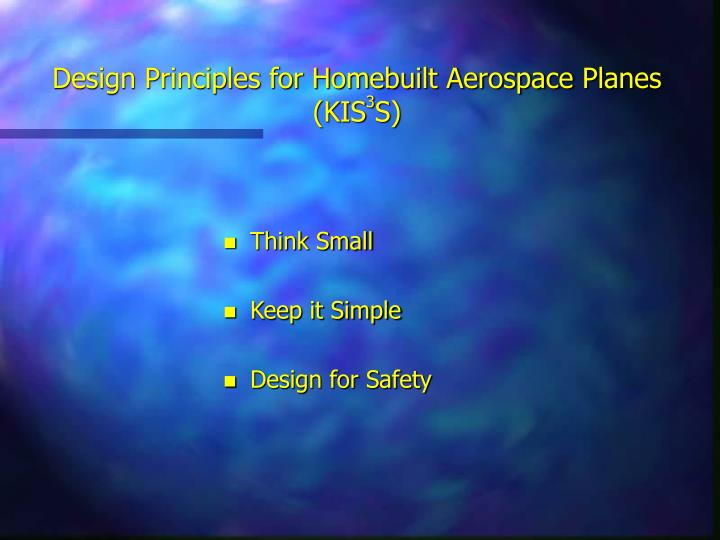 Design Principles for Homebuilt Aerospace Planes