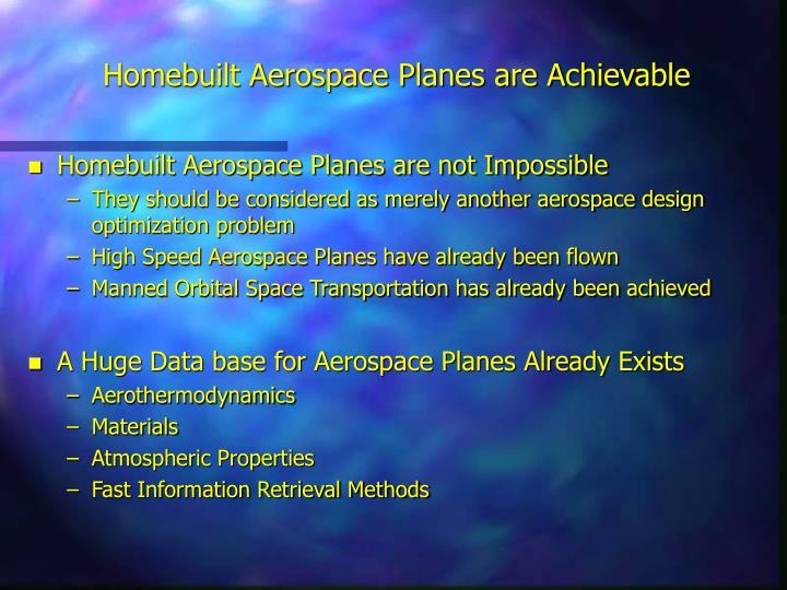 Homebuilt Aerospace Planes are Achievable