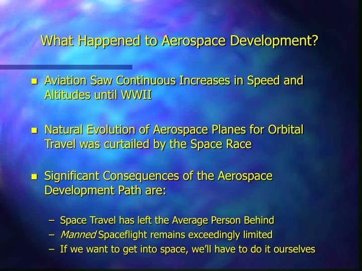 What happened to aerospace development