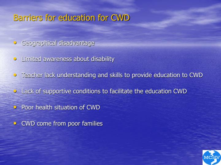 Barriers for education for CWD
