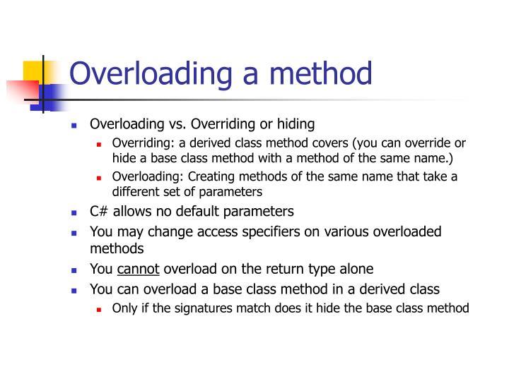 Overloading a method