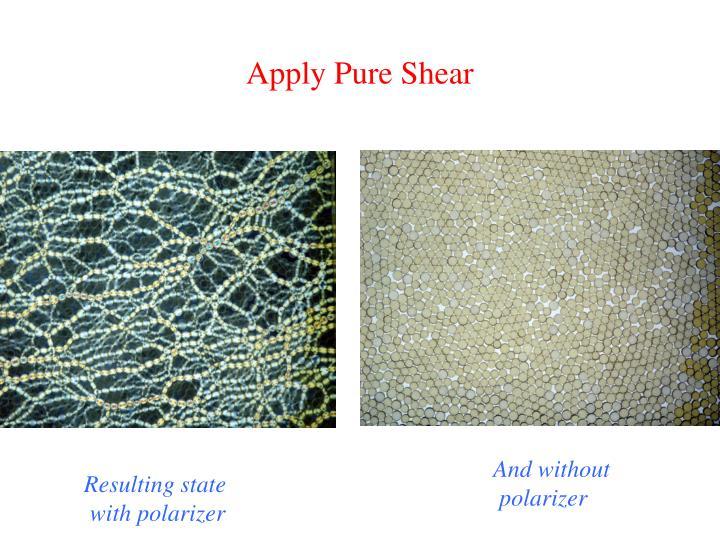 Apply Pure Shear